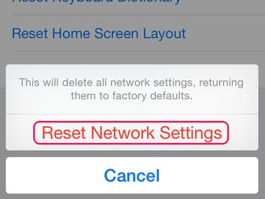 Confirm the reset by selecting Reset Network Settings.
