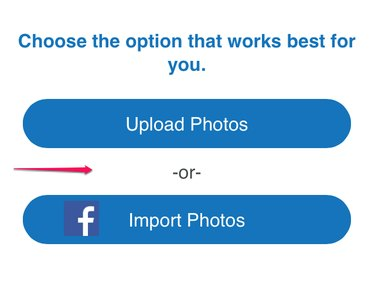 Choose to upload or import photos.