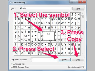 When you select the degree symbol in the Character Map dialog, a pop-up shows the symbol magnified, and you can then press the Select and Copy buttons.