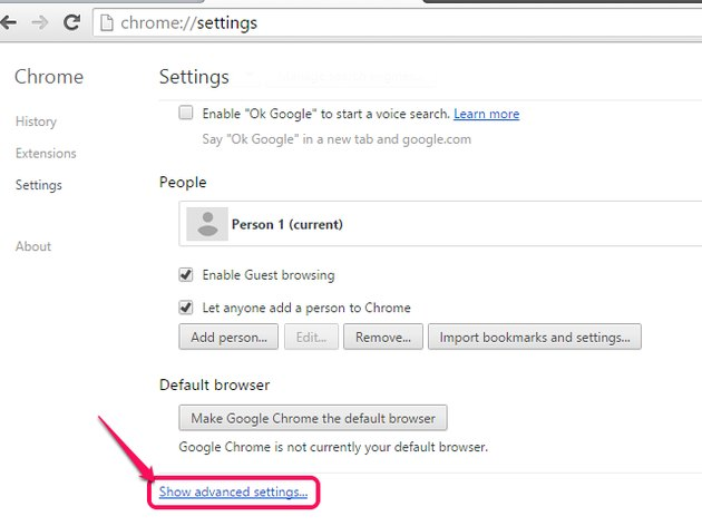 The Chrome Settings menu, with Show Advanced Settings highlighted.