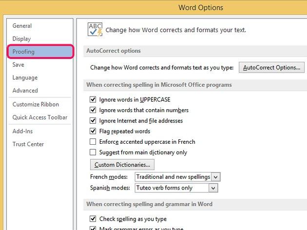 Select Proofing to see current spell check options.