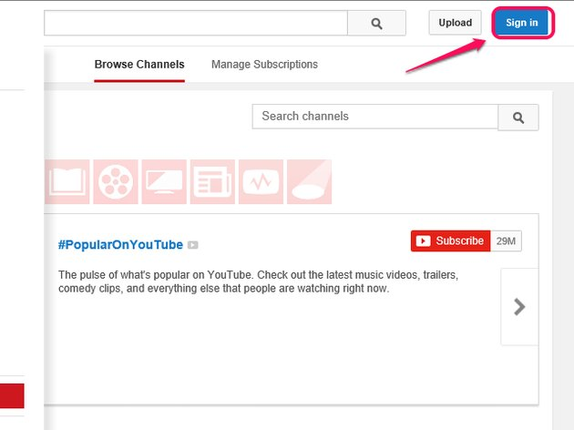 "Click ""Sign in"" on the YouTube homepage."