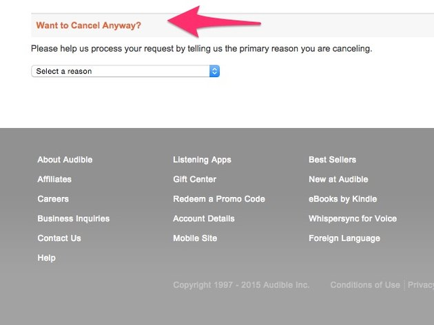 """Scroll until you see the """"Want to Cancel Anyway?"""" sectoin"""