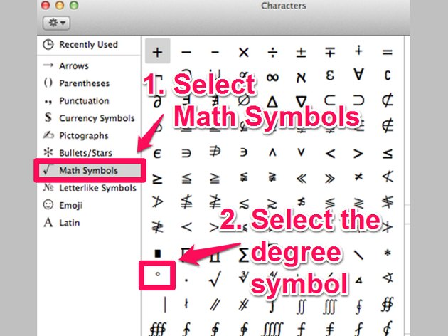 The degree symbol is toward the bottom of the list when the Math Symbols category is selected in the Characters window.