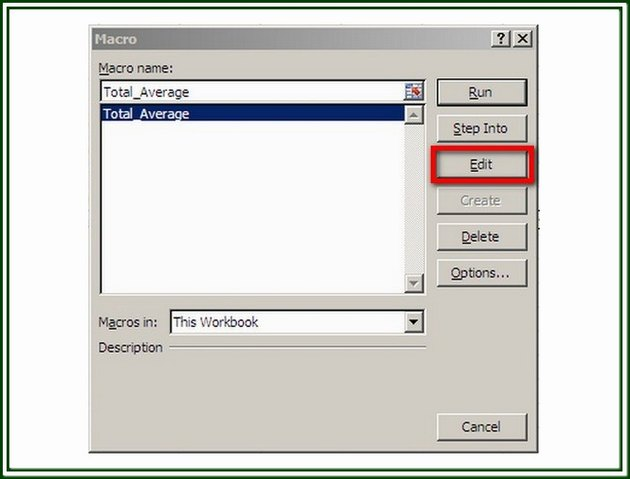 Use the Edit button to display the VB editor and the macro selected.